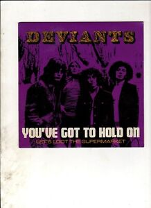 """DEVIANTS Youve Got to Hold On 7"""" w/PS RE 60s GARAGE PSYCH"""