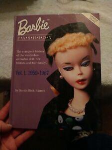 Barbie Fashion Volume I 1959-1967 by Sarah Sink Eames