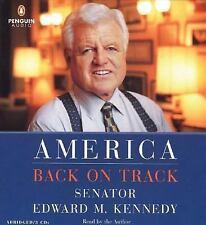 America Back on Track by Edward M. Kennedy (2006, CD, Abridged)