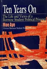 Ten Years On: The life and views of a Burmese student political prisoner #BN8401