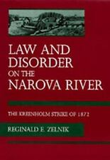 Law and Disorder on the Narova River: The Kreenholm Strike of 1872