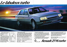 PUBLICITE ADVERTISING  1985   RENAULT 25 V6 TURBO  ( 2 pages) fabuleux