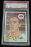 PSA Graded 8 NM-MT 1969 Topps Paul Schaal Kansas City Royals