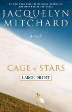 Cage of Stars by Jacquelyn Mitchard (2006, Hardcover)