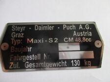 Typenschild Steyr Puch AG Schild id-plate Maxi S 2 Gang S2  130 kg Mofa