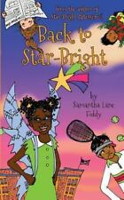 Back to Star-Bright: More Adventures With the Kids From Star-Bright Afterschool