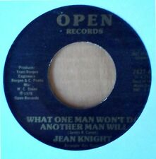 FUNK 45 - JEAN KNIGHT - WHAT ONE MAN WON'T DO ANOTHER MAN WILL - OPEN LBL