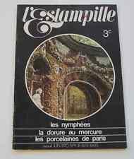 Revue d'art L'ESTAMPILLE n°11 1970 Nymphées Dorure au mercure Porcelaines Paris
