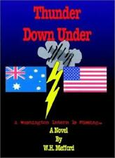 Thunder Down Under: A Washington Intern is Missing . . . by Mefford New-,