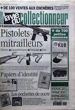 La Vie du Collectionneur n°201- Pistolet-mitrailleurs Pochettes de sucre Papiers