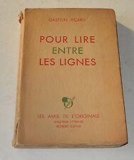 Pour LIRE entre les LIGNES de Gaston PICARD dédicacé Numéroté  Edition Originale