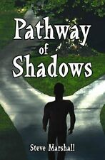Pathway of Shadows by Steve Marshall 9781413789928 (Paperback)