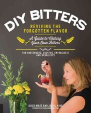 DIY Bitters : Reviving the Forgotten Flavor: A Guide to Making Your Own Bitte...