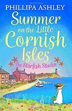Summer on the Little Cornish Isles: The Starfish Studio (Little Cornish Isles ,
