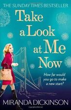 Take a Look at Me Now by Miranda Dickinson (Paperback, 2013)