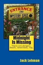 Midnight Is Missing : 3 Mystery Tales of the Black and Tan Coon Hound,.