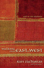 NEW Walking from East to West: God in the Shadows by Ravi Zacharias