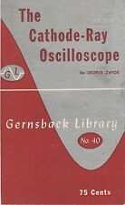 The Cathode-Ray Oscilloscope * Gernsback Library # 40 * CDROM * PDF