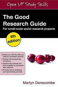 The Good Research Guide: For Small-Scale Social Research Projects: for small-sc