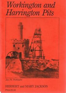 Workington and Harrington Pits Prior to 1900 (numbered limited edition)