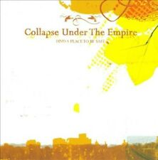 COLLAPSE UNDER THE EMPIRE - FIND A PLACE TO BE SAFE * NEW CD