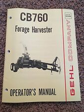 Gehl Company Cb760 Forge Harvester Operator's Manual