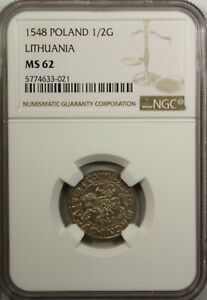 Poland Lithuania 1/2 Groshe 1548 NGC MS 62 UNC Silver Gum - 598