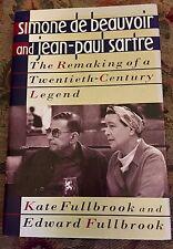 Simone De Beauvoir and Jean-Paul Sartre: The Remaking...Fulbrook, HCDJ NEW