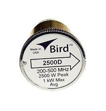 Bird 2500D Plug-in Element 0 to 2500 watts 200-500 Mhz Bird 43 Wattmeters