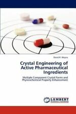 Crystal Engineering Of Active Pharmaceutical Ingredients: Multiple Component ...