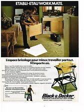 PUBLICITE ADVERTISING  054  1978  BLACK & DECKER   établi-étau WORKMATE