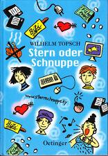 Topsch, W. – Stern oder Schnuppe, mein alltäglicher Wahnsinn, Tagebuch, Jugend >