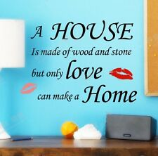 A House Is Made Of Wood And Stone, Vintage Art Quotes Kiss Prints Wall Sticker