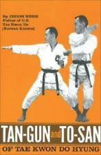 Tan-Gun and To-San of Tae Kwon Do Hyung, Jhoon Rhee, Acceptable Book