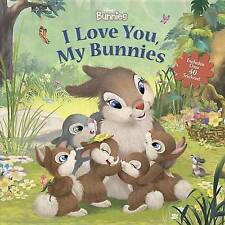 Disney Bunnies I Love You, My Bunnies Reissue with Stickers by Disney Book Group (Paperback, 2017)