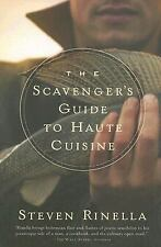 The Scavenger's Guide to Haute Cuisine by Steve Rinella (2007, Paperback)