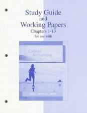 Study Guide and Working Papers Chapters 1-13 for Use with College Accounting by