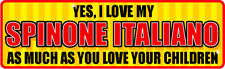 Yes I Love My Spinone Italiano Sticker