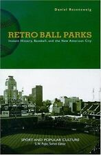Retro Ball Parks: Instant History, Baseball, New American City (Sports & Popula