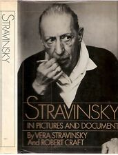 Stravinsky in Pictures and Documents by Vera Stravinsky & R. Craft 1979 1st edt