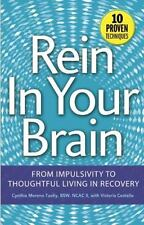 Rein In Your Brain - New Softcover Hazelden Publication