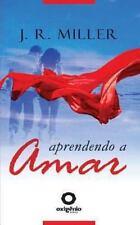 Aprendendo a Amar by J. R. Miller (2013, Paperback)