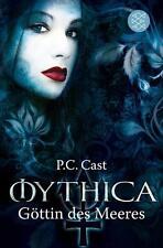 Göttin des Meeres / Mythica Bd.2 von P. C. Cast Kristin Cast (2012, Taschenbuch)