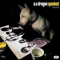A.S DRAGON spanked (CD, album, 2003) punk rock, pop rock, synth pop, very good,