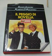 Il peggio di Novella 2000 . Renzo Arbore - Roberto D'Agostino . 1968