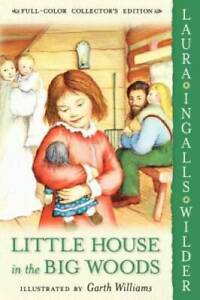 Little House in the Big Woods - Paperback By Wilder, Laura Ingalls - VERY GOOD