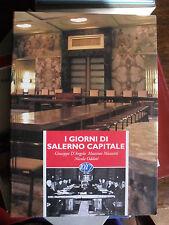 I giorni di Salerno capitale 1944 AA.VV. ed. limit. 500 esemplari 10/17 del 1994