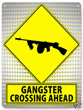 GANGSTER METAL street sign tommy gun funny MANCAVE retro wall decor plaque 257