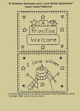 "Primitive Stitchery Pattern,""A Primitive Welcome & I love winter!"" Towel Pattern"