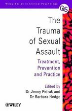 Wiley Series in Clinical Psychology: The Trauma of Sexual Assault :...